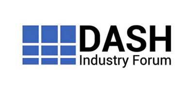 DASH - Industry Forum