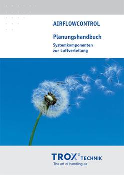 Planungshandbuch AIRFLOWCONTROL